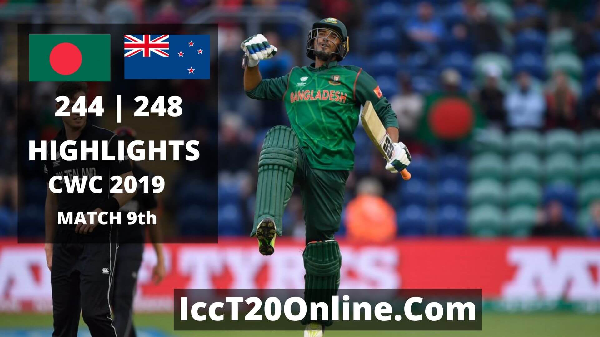 Bangladesh vs New Zealand Highlights CWC 2019 Match 9th