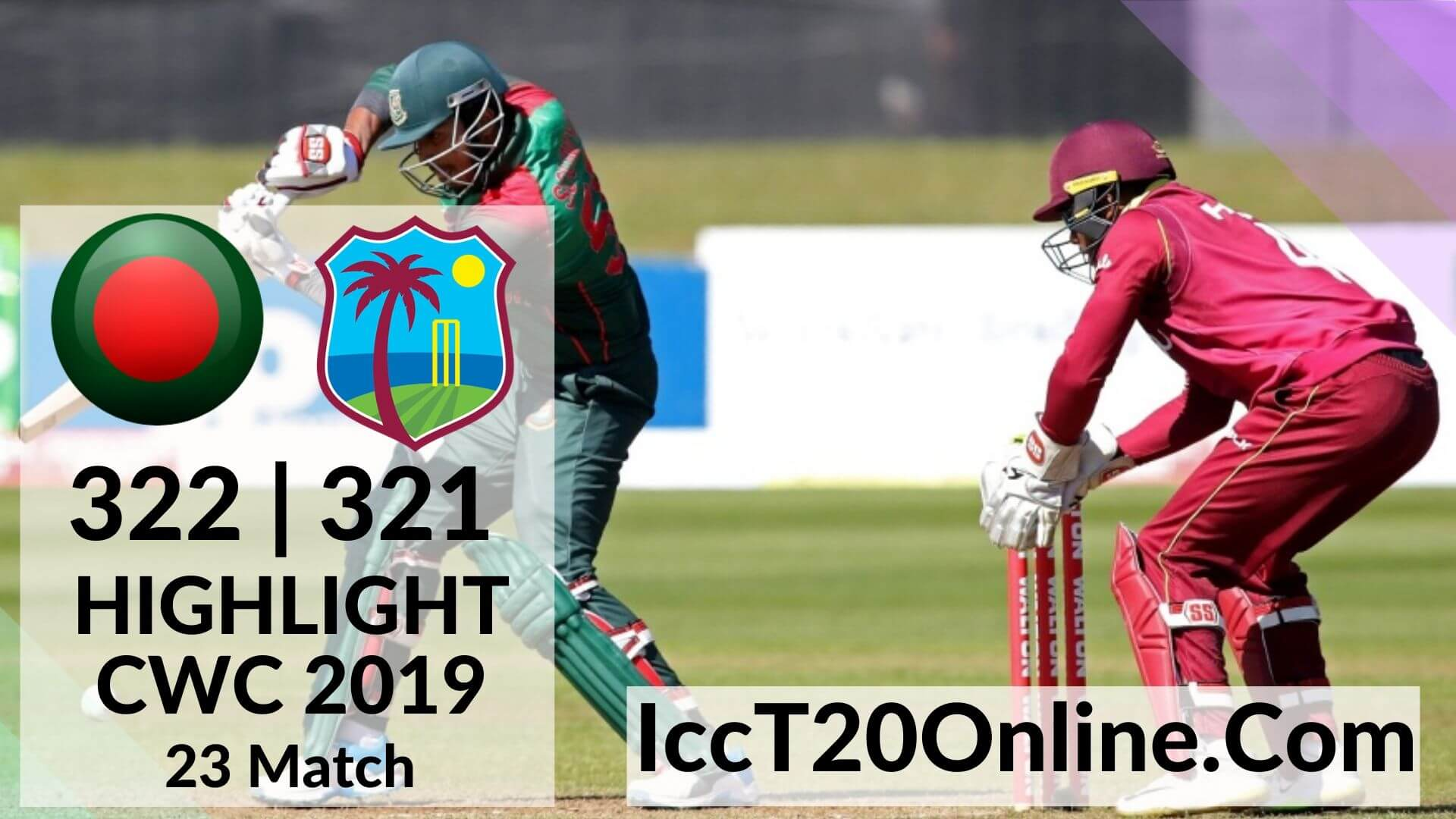 Bangladesh Vs West Indies Highlights CWC 2019